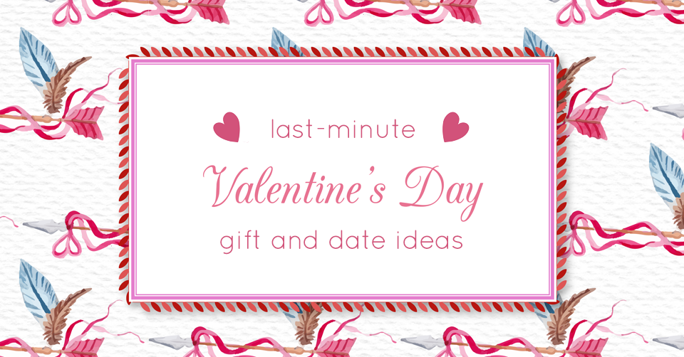 last minute valentines day gift ideas in fort wayne